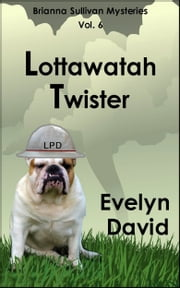 Lottawatah Twister ebook by Evelyn David