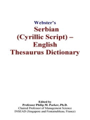 Webster's Serbian (Cyrillic Script) - English Thesaurus Dictionary ebook by Icon Group International, Inc