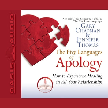The Five Languages of Apology audiobook by Gary Chapman,Jennifer Thomas