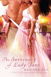 The Surrender of Lady Jane ebook by Marissa Day