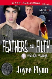 Feathers and Filth ebook by Joyee Flynn