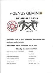 GENUS GEMINI - THE TWINS WITH A STING IN THE TALE ebook by ADAM ADAMS