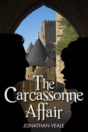 The Carcassonne Affair ebook by Jonathan Veale