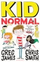 Greg James,Chris Smith,Erica Salcedo所著的Kid Normal 電子書