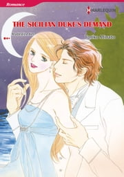 THE SICILIAN DUKE'S DEMAND (Harlequin Comics) - Harlequin Comics ebook by Madeleine Ker, Yoriko Minato