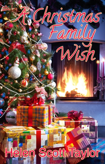 A Christmas Family Wish ebook by Helen Scott Taylor