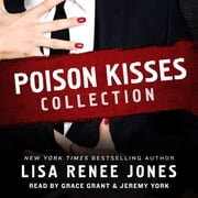 Poison Kisses Collection audiobook by Lisa Renee Jones