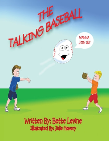THE TALKING BASEBALL ebook by BETTE LEVINE