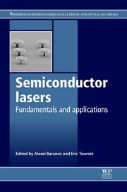 Semiconductor Lasers - Fundamentals and Applications ebook by Alexei Baranov,Eric Tournie