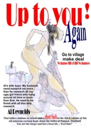 Up to you! Again - Vol 3 - Go to village make deal ebook by Al Reynolds