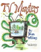 TV Monsters ebook door Dean Williams