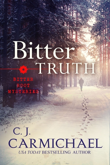 Bitter Truth ebook by C. J. Carmichael