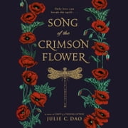 Song of the Crimson Flower audiobook by Julie C. Dao