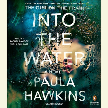 Into the Water - A Novel audiobook by Paula Hawkins