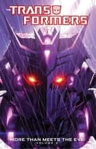 Transformers: More Than Meets the Eye Vol 2 ebook by Roberts, James; Milne, Alex; Roche, Nick