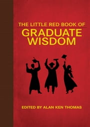 The Little Red Book of Graduate Wisdom ebook by Michael Pipper