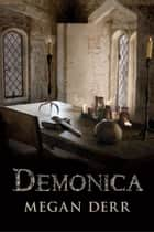 Demonica ebook by Megan Derr