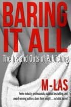 Baring it All ebook by Naleighna Kai,Renee Bernard,J. L. Woodson,Joyce A. Brown,D. J. McLaurin,Candy Jackson,Janice Pernell,Valarie Prince,Martha Kennerson,Susan D. Peters,Tanishia Pearson-Jones,L. A. Lewis