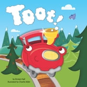 Toot! ebook by Kirsten Hall,Charlie Alder