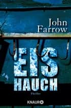 Eishauch - Thriller ebook by John Farrow, Friederike Levin