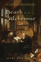 Death of an Alchemist ebook by Mary Lawrence