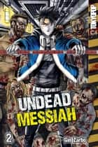 Undead Messiah manga volume 2 ebook by Gin Zarbo
