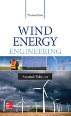 Wind Energy Engineering, Second Edition ebook by Pramod Jain