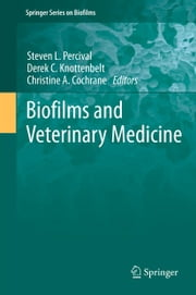 Biofilms and Veterinary Medicine ebook by