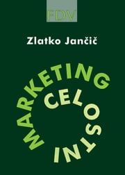 Celostni marketing ebook by Zlatko Jančič