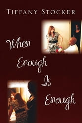 When Enough is Enough ebook by Tiffany Stocker