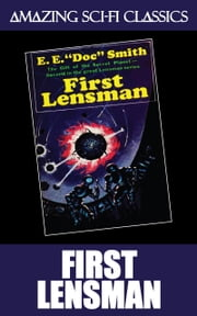 "First Lensman ebook by E.E. ""Doc"" Smith"