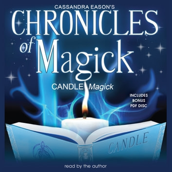 Chronicles of Magick: Candle Magick audiobook by Cassandra Eason,Llewellyn