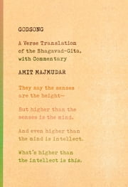 Godsong - A Verse Translation of the Bhagavad-Gita, with Commentary ebook by Amit Majmudar