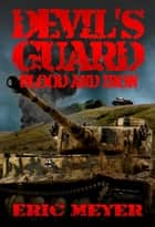 Devil's Guard Blood and Iron ebook by Eric Meyer