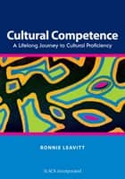 Cultural Competence ebook by Ronnie Leavitt