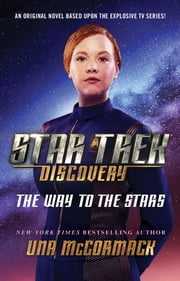 Star Trek: Discovery: The Way to the Stars ebook by Una McCormack