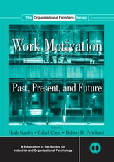 Work Motivation - Past, Present and Future ebook by
