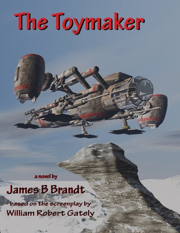 The Toymaker ebook by James B Brandt