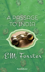 A Passage to India ebook by E M Forster