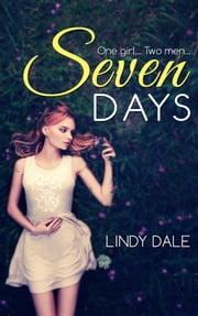 SEVEN DAYS ebook by Lindy Dale