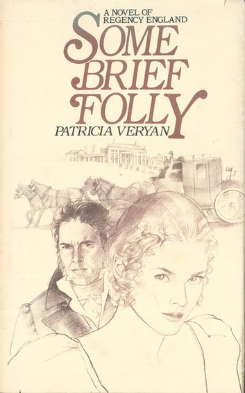 Some Brief Folly eBook by Patricia Veryan
