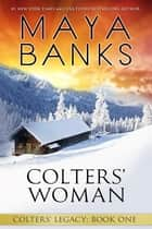 ebook Colters' Woman de Maya Banks