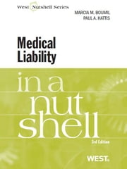 Boumil and Hattis' Medical Liability in a Nutshell, 3d ebook by Marcia Boumil,Paul Hattis