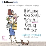 If Mama Goes South, We're All Going with Her audiobook by Lindsey O'Connor