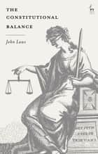 The Constitutional Balance ebook by Sir John Laws