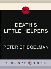 Death's Little Helpers ebook by Peter Spiegelman