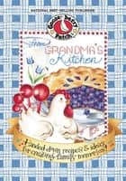 From Grandmas Kitchen ebook by Gooseberry Patch