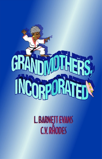 Grandmothers, Incorporated