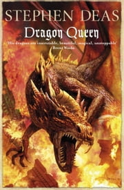 Dragon Queen ebook by Stephen Deas