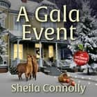 A Gala Event audiobook by Sheila Connolly